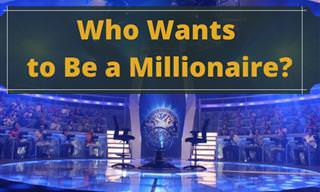 Let's Play 'Who Wants to Be a Millionaire?'