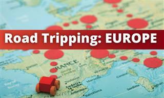 <b>Road</b> Tripping: Europe!