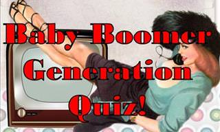 Are You a True <b>Baby</b> Boomer?