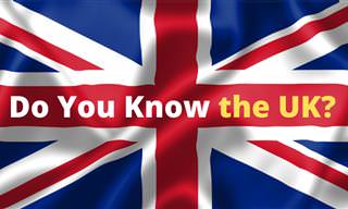 <b>How</b> Much Do You Know <b>About</b> the UK?