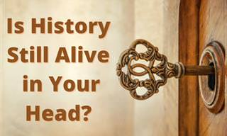 Is History Alive in Your Head?
