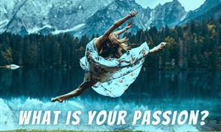This Quiz Will Reveal What Passion Motivates You in Life