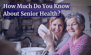 What <b>Do</b> <b>You</b> Know About Senior Health?