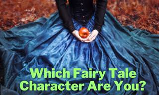Which Fairy Tale <b>Character</b> Are You?