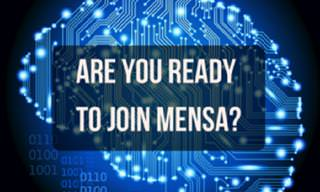 Are You Smart Enough to Join MENSA? Find <b>Out</b> Here!