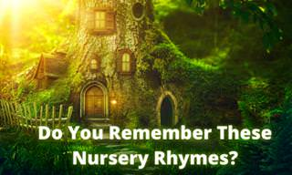 Do You Remember These Classic Nursery Rhymes?