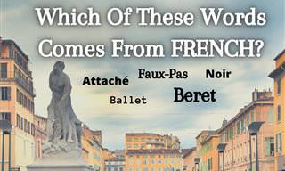 Which of These Words Come <b>From</b> French?