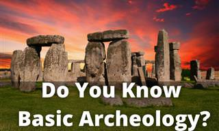 How Much <b>Basic</b> Archeology Do You Know?