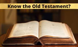 How Well Do You Know the Old Testament?