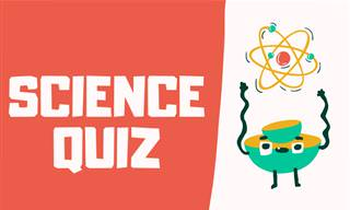 Test Your Knowledge With Our General Science <b>Quiz</b>!