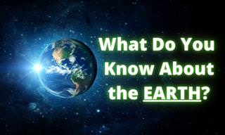 What Do You Know About the EARTH?