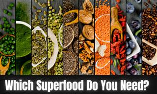Which Superfood Should You Eat?