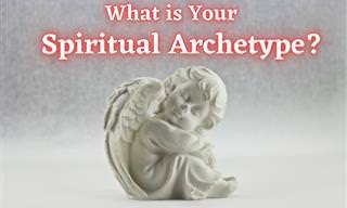 Discover What <b>Spiritual</b> Archetype You Possess