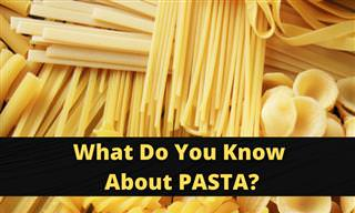 <b>What</b> Do You Know About Pasta?