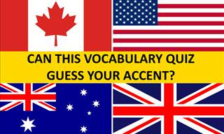 Can Your English Vocabulary Reveal <b>Where</b> You're From?