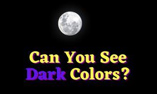 Eye Test: <b>Can</b> You <b>See</b> Dark <b>Colors</b>?