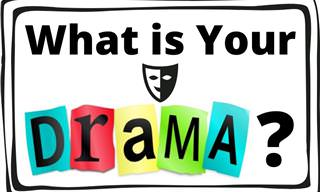 What Do You <b>Find</b> Dramatic?